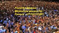 Powerful Genuine Miraculous powers +27730727287