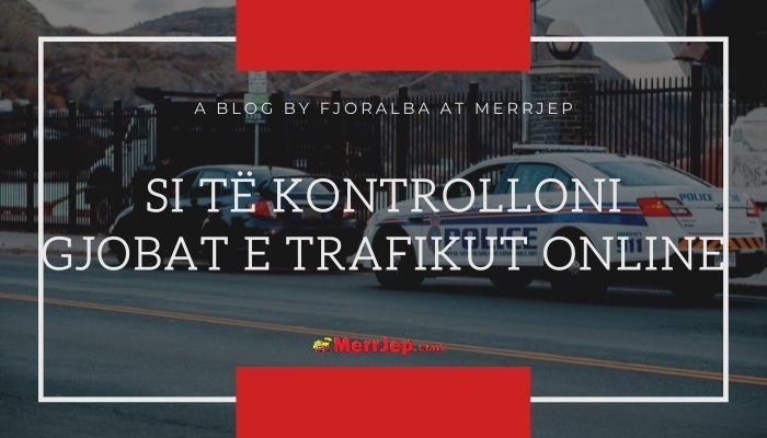 Kontrolloni Gjobat e Trafikut Online në Kosovë