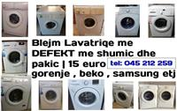 Blej Lavatriqe GORENJE , Samsung , Beko me DEFEKT